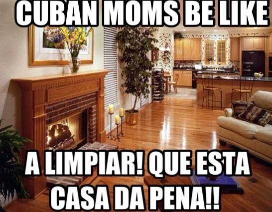 This is so my mom and me !!  Cubans be like .