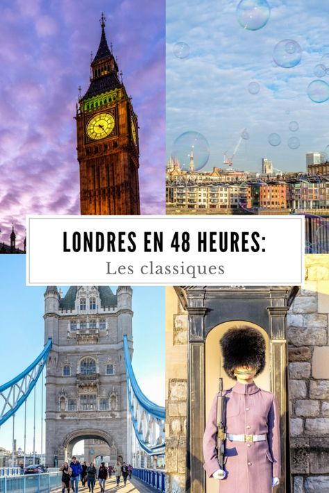 Vous n'avez que 48 heures à Londres? On vous présente les classiques à ne pas manquer! #Londres #RoyaumeUni