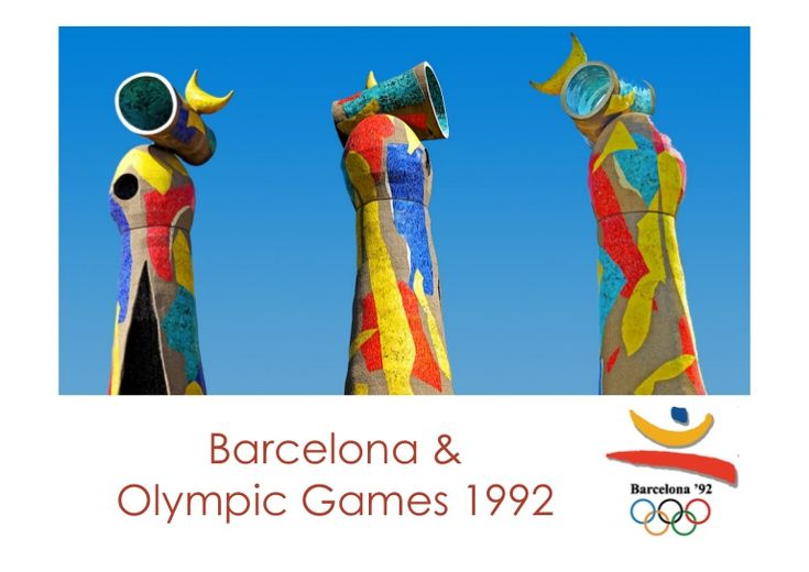 Barcelona & 1992 Olympic Game by Alessandra Speri via slideshare