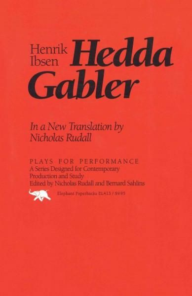 critical essays on hedda gabler A critical analysis of hedda gabler by henrik ibsen pages 2 more essays like this: henrik ibsen, analysis, hedda gabler not sure what i'd do without @kibin.
