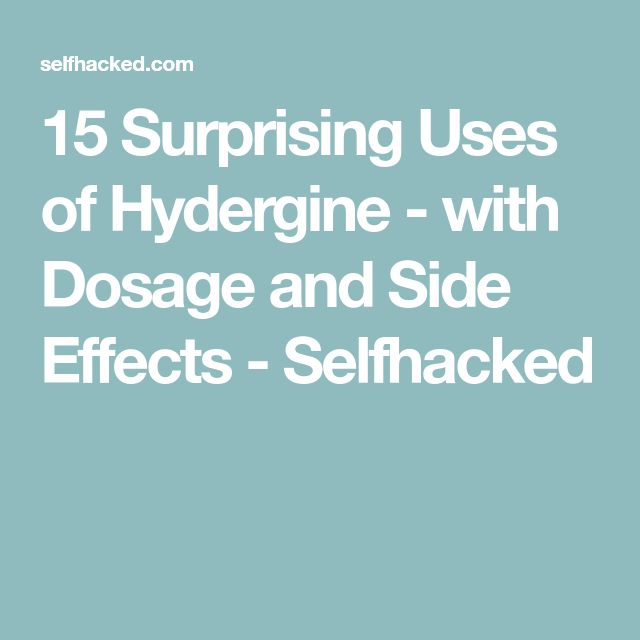 15 Surprising Uses of Hydergine - with Dosage and Side Effects - Selfhacked
