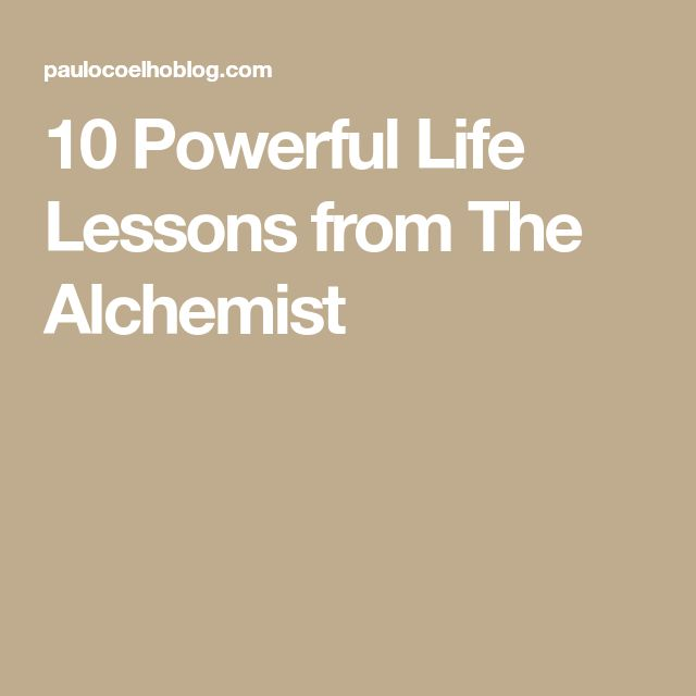 10 Powerful Life Lessons from The Alchemist