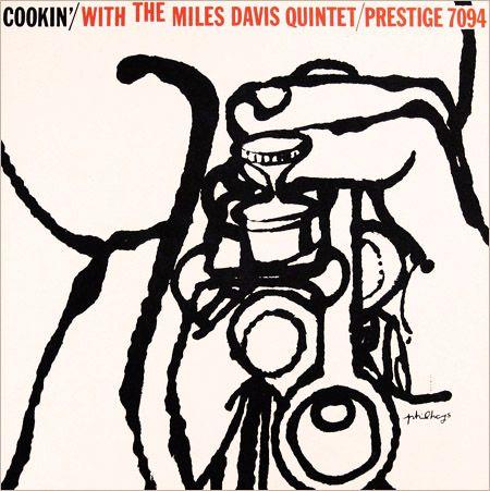 "Miles Davis: Cookin´, Label: Prestige 7094 12"" LP 1957, Design: Reid Miles   Illustration: Phil Hays"