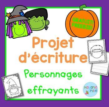 FREEBIE FRENCH Halloween Writing/ Projet d'écriture Halloween (gratuit)