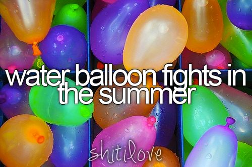 .Buckets Lists, Balloons 3, Favorite Things, Stuff, Girly Things, Summer, Yess, Shit I Love, Water Balloons Fight