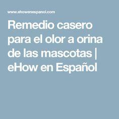 Remedio casero para el olor a orina de las mascotas | eHow en Español