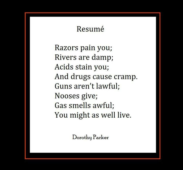122 best Dorothy Parker images on Pinterest Dorothy parker - resume by dorothy parker