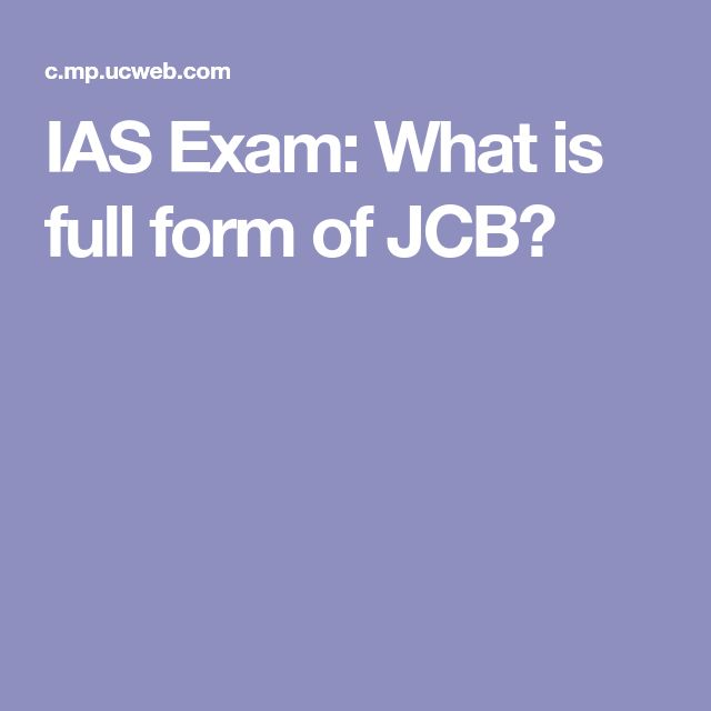 IAS Exam: What is full form of JCB?
