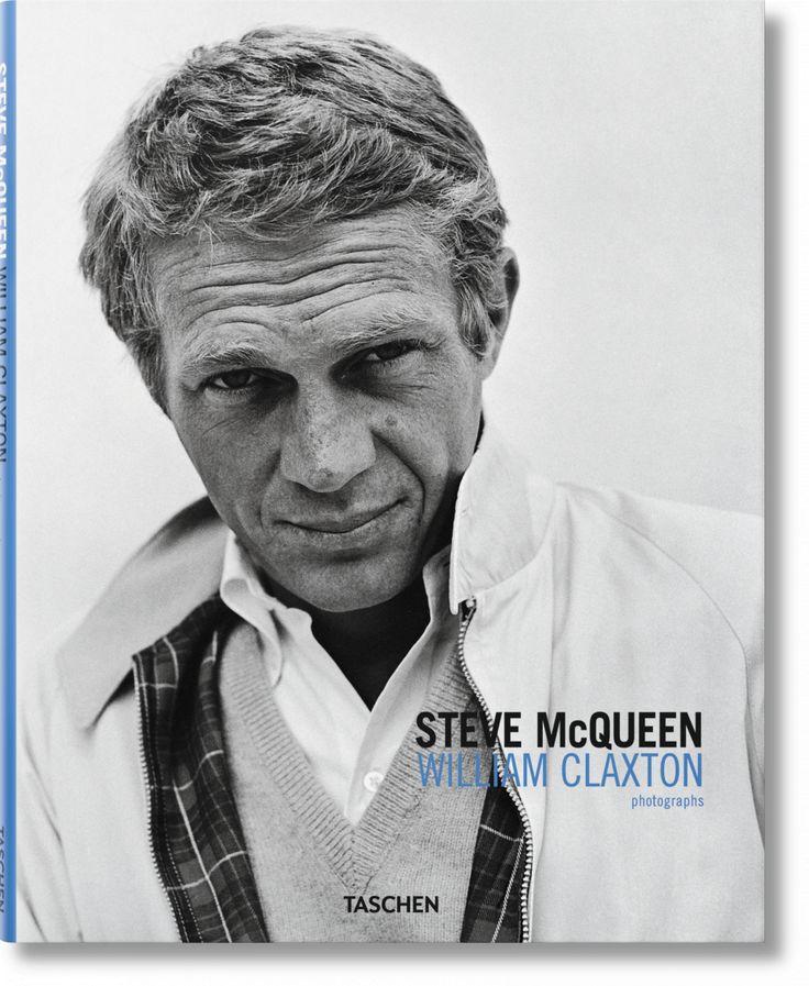 William Claxton. Steve McQueen. TASCHEN Books