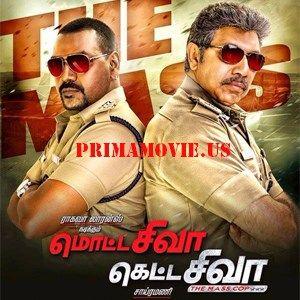 MOTTA SHIVA KETTA SHIVA FULL MOVIE DOWNLOAD IN Tamil 2017 HD 720P WATCH ONLINE FREE