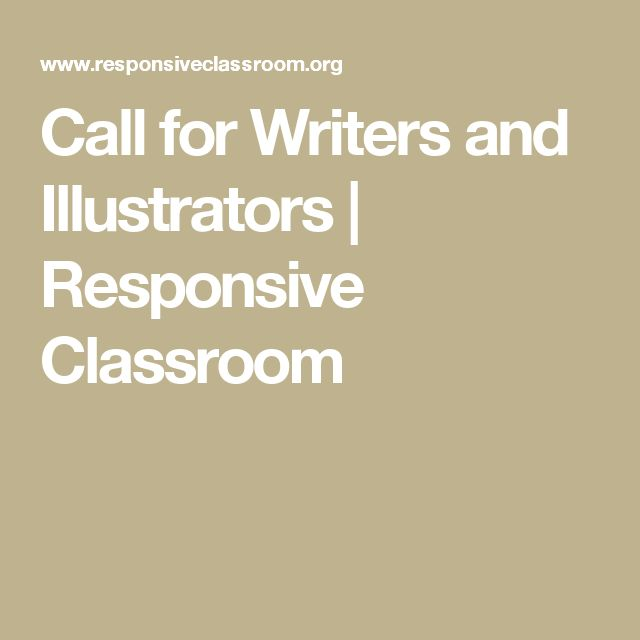 Call for Writers and Illustrators | Responsive Classroom