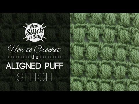 For written instructions and photos please visit: http://newstitchaday.com/how-to-crochet-the-aligned-puff-stitch    This video crochet tutorial will help you learn how to crochet the aligned puff stitch. This stitch creates a visually appealing and entirely symmetrical fabric composed of small puffs. This stitch would be best for scarves and home...