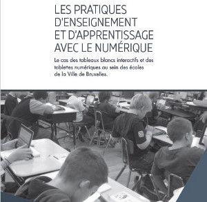 Tableaux interactifs et tablettes à Bruxelles : étude de cas.