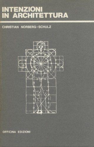 Intenzioni in architettura. Officina tre; 6.: Amazon.es: Christian. NORBERG-SCHULZ: Libros