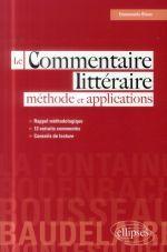 Le commentaire littéraire : méthode et applications / Emmanuèle Blanc, 2014 http://bu.univ-angers.fr/rechercher/description?notice=000604651