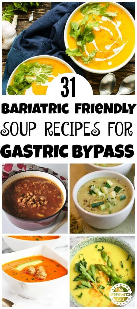 31 Soup Recipes For Gastric Bypass Patients