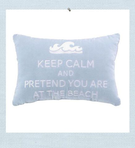 keep calm beach pillow keep calm and pretend you are at the beach soft