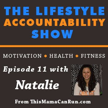 11: Natalie shares how she finds the time to make health and fitness a priority - @Natalie Jost Torres
