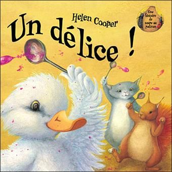 http://livre.fnac.com/a1992735/Helen-Cooper-Un-delice canard ne veut manger que de la soupe au potiron, mais il n'y en a pas. les amis font de nouvelles soupes