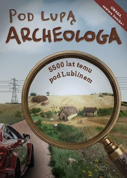 Każdy kto choć raz próbował opowiadać młodym ludziom o archeologii wie, że nie jest to zadanie łatwe. Bo choć tajemnice przeszłości i zagadki, które codziennie rozwiązują archeolodzy przyciągają ciekawych świata, przyszłych odkrywców, to opowiadanie o skomplikowanych naukowych problemach czy zawiłościach dawnych czasów wymaga od opowiadającego nie lada wiedzy i wysiłku. Jeszcze trudniej jest przekładać naukowe publikacje i zawarte w nich fakty na język, nie tylko zrozumiały dla dzieci i…