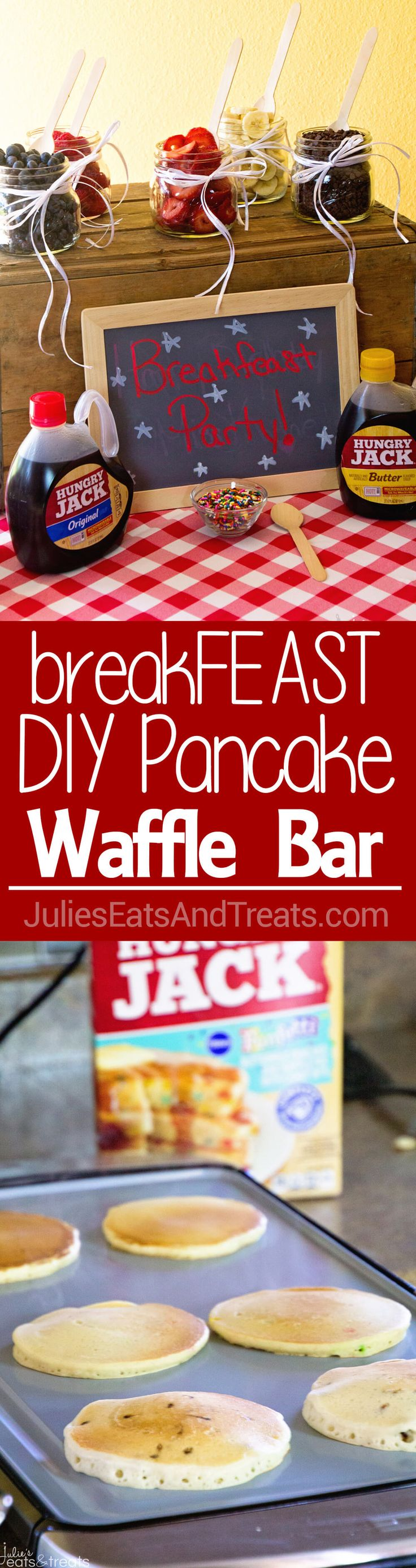 breakFEAST Pancake Bar Party ~ How to Throw You Own Breakfast Party Featuring Pancakes and Waffles! It's So Much Fun and So Easy! #ad #breakFEAST