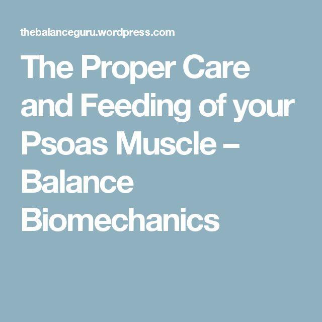 The Proper Care and Feeding of your Psoas Muscle – Balance Biomechanics