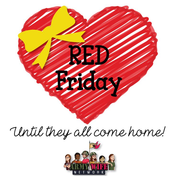 Red Friday Until they all come home!
