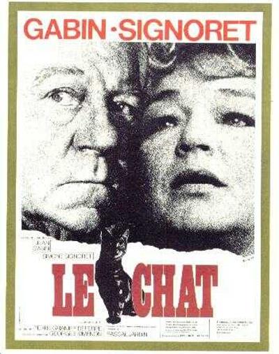 Jean Gabin et Simone Signoret Le Chat, Un film de Pierre Granier-Deferre,Chef D Oeuvre ......