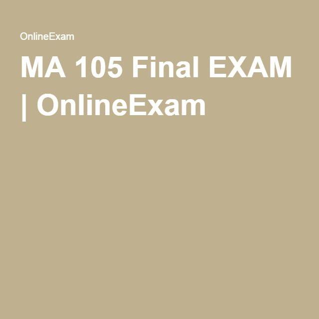 MA 105 Final EXAM | OnlineExam