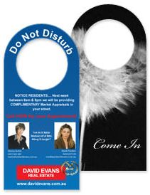 A powerful DOOR HANGER design has the potential to be glimpsed and absorbed every single day. How about glow-in-the-dark signs for round the clock effectiveness?  Or perhaps you might prefer special slots on the door hangers that can conveniently dispense your business cards or other promotional material?