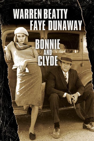 Bonnie and Clyde (1967) Warren Beatty & Faye Dunaway ****