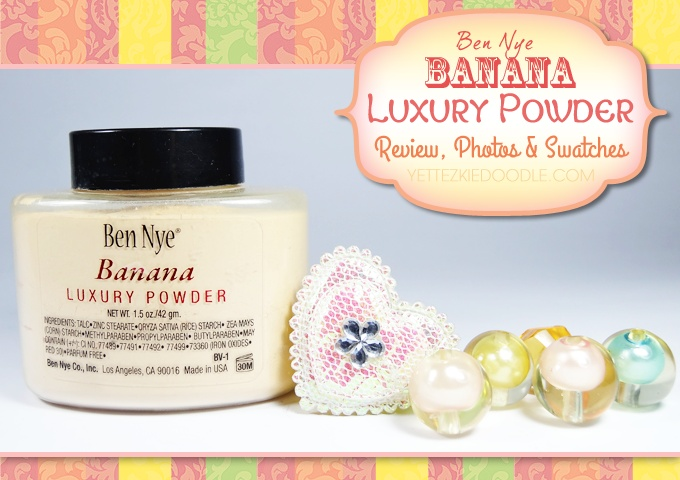 Ben Nye Banana Luxury Powder – Review, Photos & Swatches
