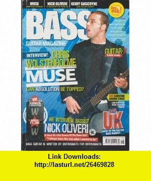Bass Guitar Magazine UK (Issue #18 - May/June 2005) (Chris Wolstenholme - MUSE + Nick Oliveri - Ex-Queens of the Stone Age) Steve Harvey ,   ,  , ASIN: B003FFP1DS , tutorials , pdf , ebook , torrent , downloads , rapidshare , filesonic , hotfile , megaupload , fileserve