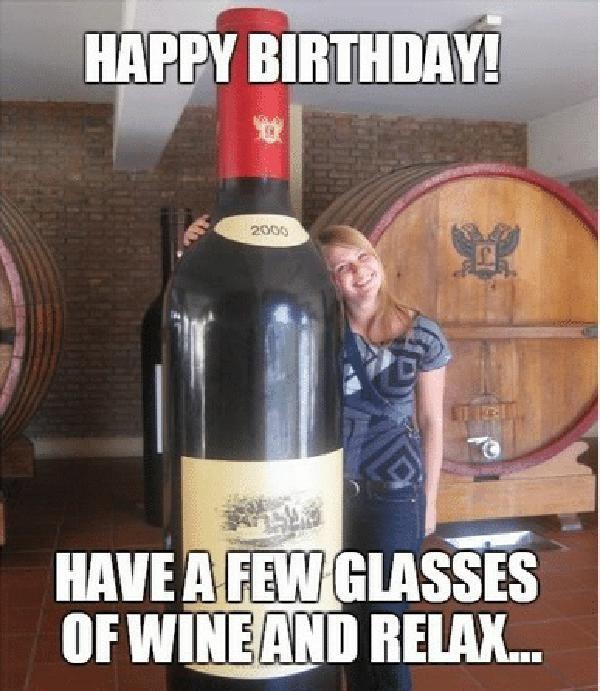 30 Happy Birthday Wine Memes To Help You Celebrate Sayingimages Com In 2021 Happy Birthday Wine Birthday Wine Funny Birthday Wine