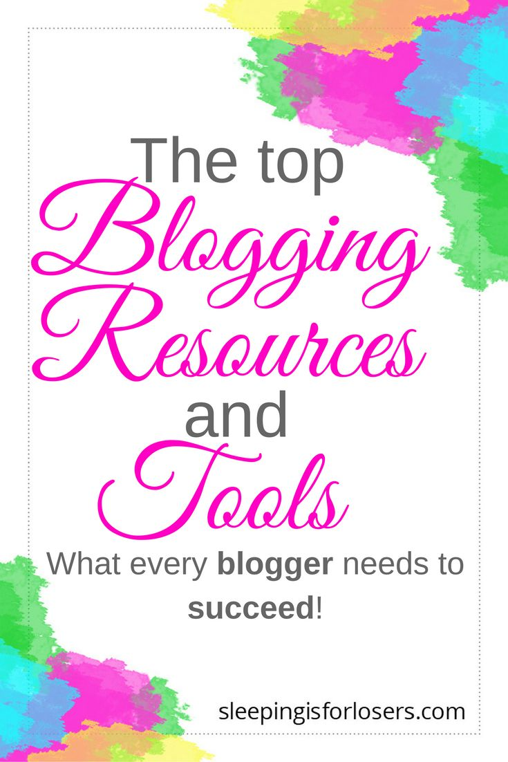Must-use tools & resources for serious bloggers!