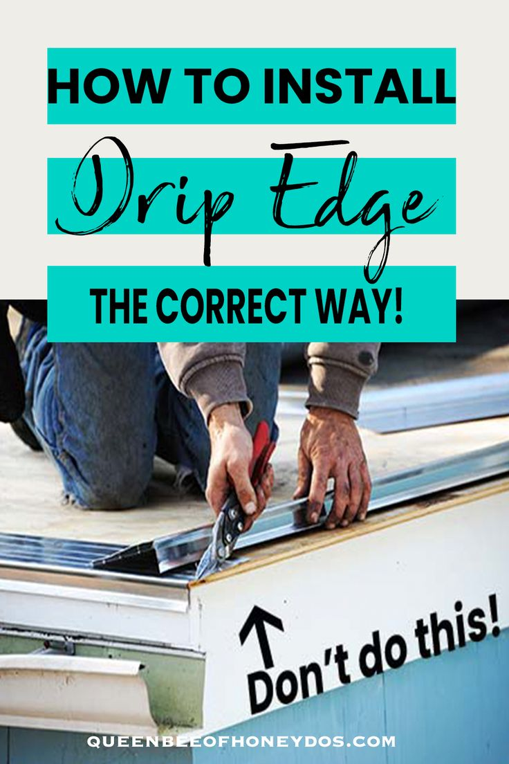 How To Install Drip Edge the Proper Way Drip edge, Roof