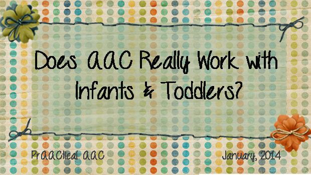 Does AAC Really Work with Infants and Toddlers?