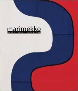 Marimekko: Fabrics, Fashion, Architecture - Ms. Marianne Aav