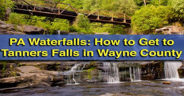 Tanners Falls in Wayne County, Pennsylvania is one the state's most unique waterfalls. Find out how to get to Tanners Falls in State Game Lands 159 on UncoveringPA.