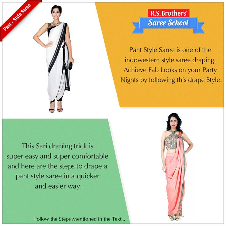 ‪#‎SareeSchool‬ – ‪#‎PantStyle‬ Saree. Pant Style Saree is one of the Indowestern style saree draping. Achieve Fab Looks on your Party Nights by following this drape Style. This Sari draping trick is super easy and super comfortable and here are the steps to drape a pant style saree in a quicker and easier way. To know about the draping Style visit - https://goo.gl/CyFNHJ