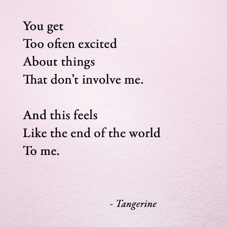 . . . . . #writing #writersofinstagram #wordporn #words #quotes #quotestoliveby #endoftheworld #picoftheday #poetry #poems #poetrycommunity #poesia #poetryofig #poetsofinstagram #tangerine #tangerinepoetry #inspirationalquotes #instagood #instapoetry #like4like #love #firstpost #tagsforlikes #poetryporn #tbt #feelings #emotions