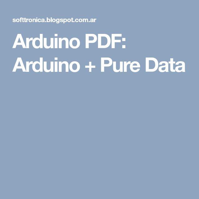 Arduino PDF: Arduino + Pure Data