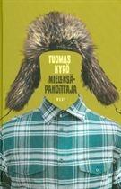 Tuomas jyrö: Mielensäpahoittajan  kirjana