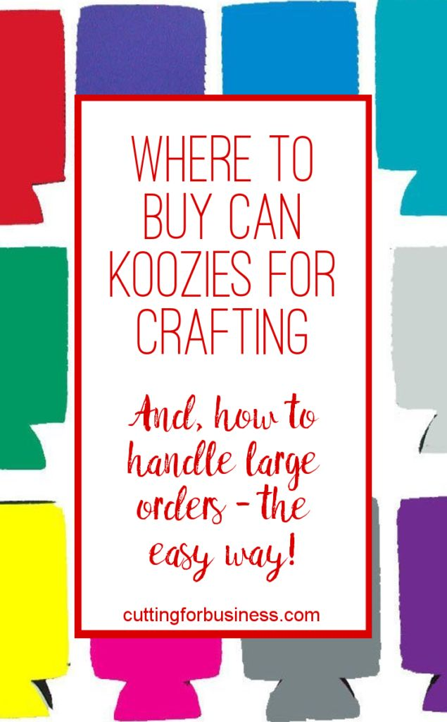 Where to Buy Can Koozies for Crafting (Silhouette Cameo and Cricut) - cuttingforbusiness.com