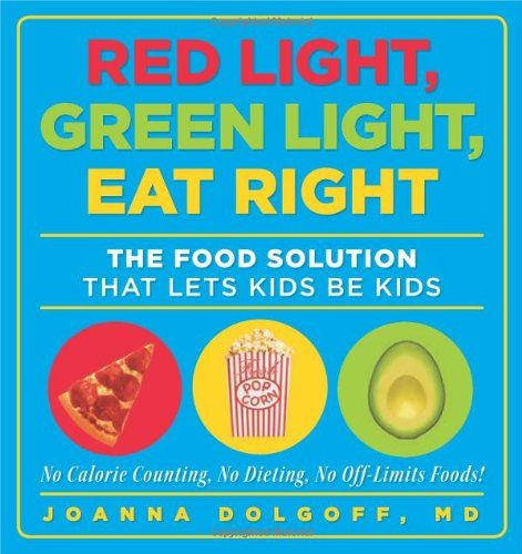 'Red Light, Green Light, Eat Right: The Food Solution That Lets Kids Be Kids' by Joanna Dolgoff, MD ($14.95 @ http://astore.amazon.com/firstworld-20/detail/1605294845) teaches kids how to make healthy choices based on the principles of the traffic light: green light foods are nutritious, yellow light foods are eaten in moderation, and red light foods are occasional treats. More than 18 million American children are considered obese and are at risk for health problems.