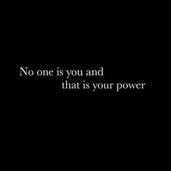 QUOTE, 'No one is you, and that is your power.' / from ARTICLE, '35 Great Historical Quotes' via quoteswords.com