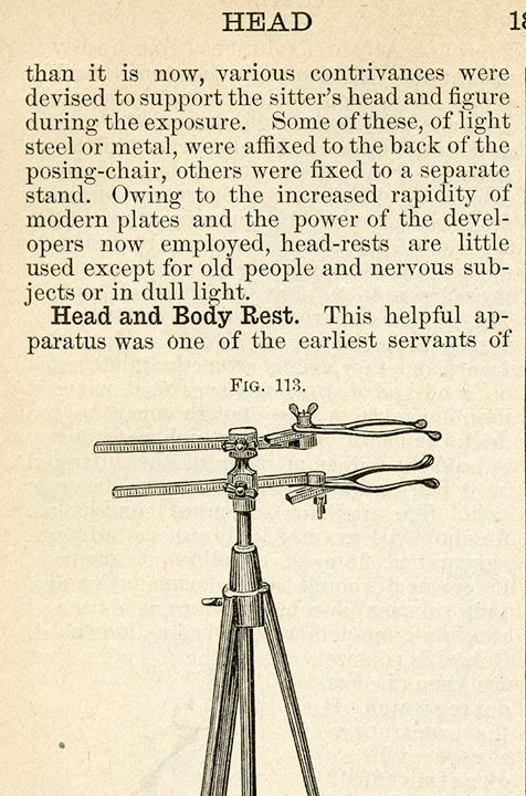 This is an except from a later 19th century photographic publication by Wilson. It says that the increased sensitivity of modern plates the head and body rest is only need for old people and nervous subjects, not DEAD people.