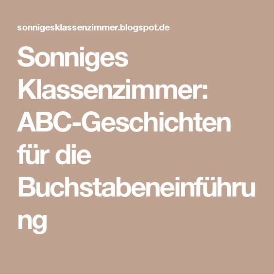 Sonniges Klassenzimmer: ABC-Geschichten für die Buchstabeneinführung