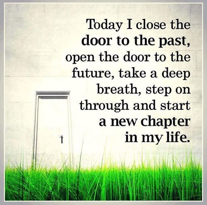 Today I close the door to the past..