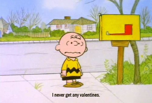 You're single / 18 Signs You're A Real Life Charlie Brown (via BuzzFeed Community)